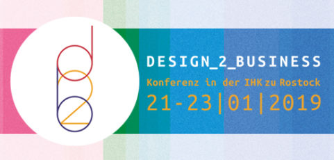 Rostock: Design-2-Business-Konferenz